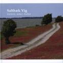 Saltbæk Vig - historie, natur, kultur