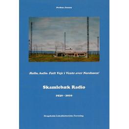 Skamlebæk Radio 1930 - 2010