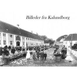 Billeder fra Kalundborg - Bind 6