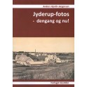 Jyderup-fotos - dengang og nu