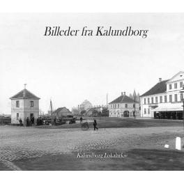 Billeder fra Kalundborg - Bind 3